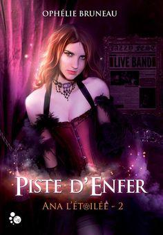Piste d'Enfer By Ophélie Bruneau Editions du Chat Noir 2016