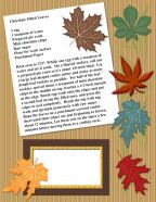 free kids recipes thanksgiving harvest scrapbook chocolate leaves....  Here's your FREE Autunm or Fall Kids Recipe Cards and Photo Journaling Templates.  The.PDF file is for those of you that wish to print and hand make your Children's Recipe Cookbooks.  The .PNG files are in the .ZIP format. Just unzip or unpack the files inside on your computer and use them in your favorite Photo editor, Digital Scrapbook or Wordprocessing software to create your Children's Cookbook and Photo Memory Journals.