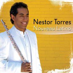 Nestor Torres. Magical flute.- Latino jazz...