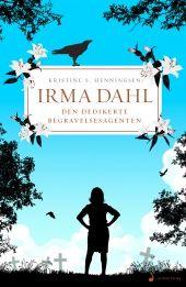 «Irma Dahl - Den dedikerte begravelsesagenten» er en fortelling om en dødsivrig kvinne, en angrende eksmann og ganske mange lik.