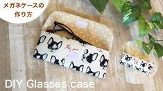 簡単!メガネケースの作り方 DIY How to make glasses case - YouTube