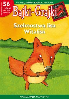 """Bajki-Grajki nr 56 """"Szelmostwa Lisa Witalisa""""  Ilustracja: Marcin Bruchnalski  www.bajki-grajki.pl Grinch, Twitter"""