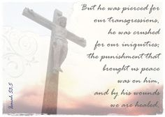His Word in Pictures: Isaiah 53:5 (Good Friday)