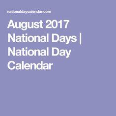 August 2017 National Days | National Day Calendar
