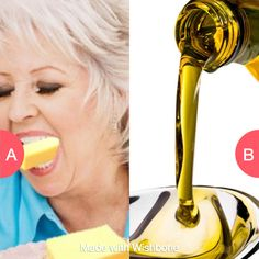 Eat a stick of butter or drink a cup of olive oil? Click here to vote @ http://getwishboneapp.com/share/10719956