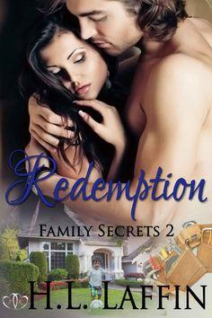 Title: Redemption Series: Family Secrets, 2 Author: H. Laffin Publisher: Jk Publishing Genre: M/F, contemporary Word Coun. The Secret Book, Literature, Fiction, Romance, Author, Kindle, Ebooks, Amazon, Hot