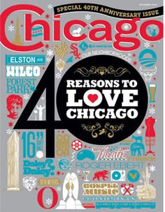Story highlights from the December 2010 issue of Chicago magazine, including 40 inspiring people, places, and ideas that make the city special. Typography Love, Lettering, Ad Design, Graphic Design, Chicago Magazine, My Kind Of Town, Sweet Home, Entertaining, Make It Yourself