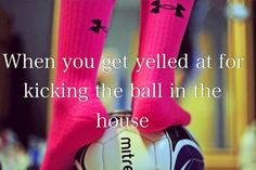 soccer..... Too many times that happens way to often