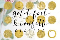 Gold Foil Confetti & Glitter Circles by Indie Grace Design on @creativemarket