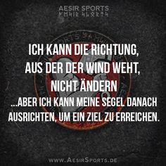 Wenn du es nicht ändern kannst, dann musst du das Beste draus machen. Behalte dein Ziel vor Augen und du wirst einen Weg finden. - www.AesirSports.de   #Zitat #Zitate #Wind #Segel #Ziel #Motivation #Inspiration