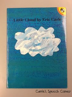 """Carrie's Speech Corner Book of the Week:  """"Little Cloud"""" with many ideas to accompany the book"""