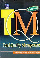 Total Quality Management Edisi Revisi, Fandy Tjiptono