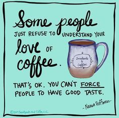 Coffee lovers understand