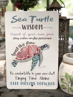 Sea Turtle - Metal Sign - Sea Turtle Wisdom Sign - Beach Decor - Home Decor - Inspirational Sign - Metal Wall Decor - Sea Turtle Metal Sign Sea Turtle Wisdom Sign Beach Decor Great Quotes, Quotes To Live By, Me Quotes, Motivational Quotes, Daily Quotes, Turtle Quotes, Paz Interior, Inspirational Signs, Messages