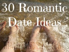 30 Romantic Date Ideas - Perfect for Valentines Day