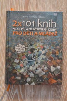 Princ a večernice: 2x 101 knih, aneb jak vybrat kvalitní knihu pro dí...