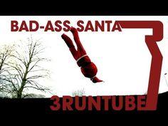 Bad Ass Santa - Parkour