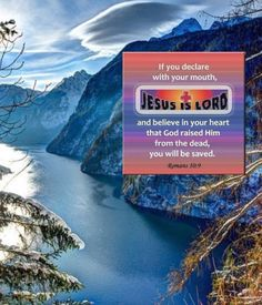Romans 10:9 - made by Dave L Walli with Bazaart #collage