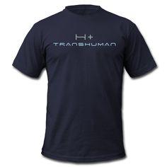 Transhuman T-shirt - The Singularity is here $24.25