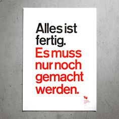 is a gallery and a letterpress workshop. Craft Shop, Daily Quotes, Letterpress, Berlin, Workshop, Poster, Advice, Wisdom, Templates