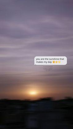 your mine sunshine :) Message Wallpaper, Sad Wallpaper, Cute Wallpaper For Phone, Tumblr Wallpaper, Wallpaper Quotes, Wallpaper Backgrounds, Sunset Quotes Life, Life Quotes, Crush Quotes