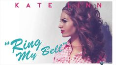 KATE LINN - Ring my bell