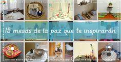 Más de 15 ideas para crear una mesa de la paz Montessori