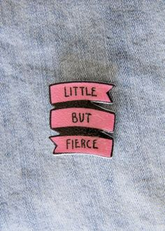 """Little But Fierce"" Punk Feminist Banner Pin in Pink"