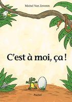 L'école des loisirs - C'est à moi, ça! - Michel Van Zeveren. La fiche pédagogique : http://enseignants.ecoledesloisirs.fr/node/1274