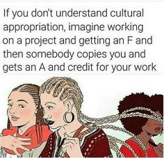 Cultural appropriation explained simply.