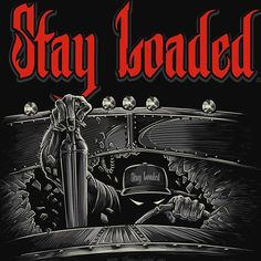 Order at Stay-Loaded.com!!!! #StayLoaded #StayLoadedApparel #1PercentofUS  #StillShiftin