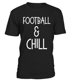 """# Football and Chill Fall Sports Gridiron Fan Cheer Team Shirt .  Special Offer, not available in shops      Comes in a variety of styles and colours      Buy yours now before it is too late!      Secured payment via Visa / Mastercard / Amex / PayPal      How to place an order            Choose the model from the drop-down menu      Click on """"Buy it now""""      Choose the size and the quantity      Add your delivery address and bank details      And that's it!      Tags: Football and Cheer…"""