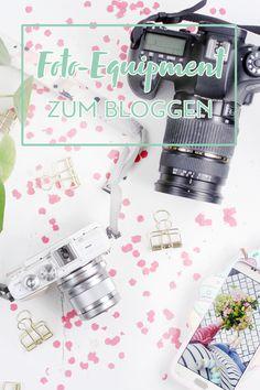 Foto-Equipment für Blogger: Meine besten Tipps rund um Kamera und Fotografieren für Blogger - Equipment Essentials für Fotografie