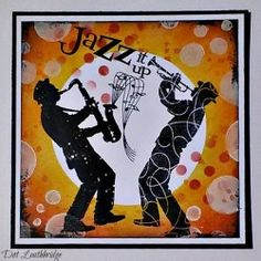 Visible Image stamps - Jazz It Up - Silhouette Sax & trumpet player stamps - Dot Leithbridge Musical Cards, Jazz Players, Carton Invitation, Player Card, Image Stamp, Birthday Cards For Men, Fathers Day Cards, Create And Craft, Card Making Inspiration