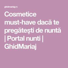 Cosmetice must-have dacă te pregăteşti de nuntă | Portal nunti | GhidMariaj