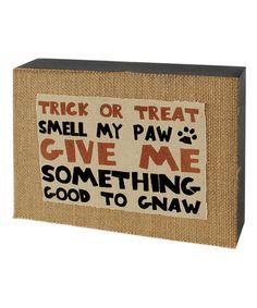 Look at this #zulilyfind! 'Smell My Paw' Box Sign #zulilyfinds