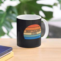 """Best teacher ever vintage sunset"" Mug #redbubbleartists Funny Teacher Gifts, Teacher Humor, Best Teacher Ever, Old School, Sunset, Mugs, Artist, Vintage, Tumblers"