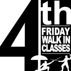 Today Friday January 27 2017 is Fourth Friday! We almost forgot to tell you!  Ever wanted to try out fencing? Maybe just one time? Not sure if you want to do a whole month?  Try the WALK-IN FENCING CLASS PROGRAM!  Anybody (ages 7) can sign up for one of the classes this Friday. Pre-registration is not required! All equipment is provided.  Bring your friends! Bring your spouse! Bring your girlfriend/boyfriend! Everyone played swords when they were kids! Whether you pretended you were a Robin…