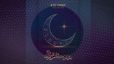 KYC First Eid Mubarak عید  الفطر مبارک