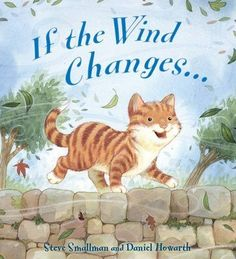 If the Wind Changes (Storytime) (Qed Storytime) Weather Wind, Grumpy Face, Wordpress, Book Challenge, Funny Stories, Story Time, Preschool, Author, Change