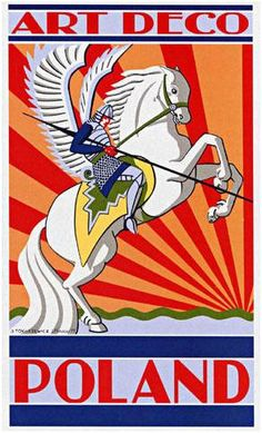 Two things I love that I never imagined I'd see together.  Art deco, and the famed Polish Heavy Cavalry (Husaria).