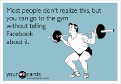 I hate when people post about going to the gym!