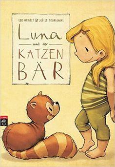 Luna und der Katzenbär Die Katzenbär-Reihe, Band 1: Amazon.de: Udo Weigelt, Joëlle Tourlonias: Bücher
