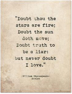 Romantic Quote Poster. Doubt Thou the Stars are Fire. Shakespeare Hamlet…
