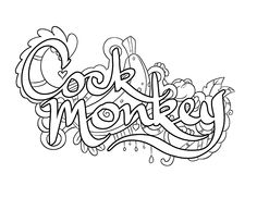 Cock Monkey -  Coloring Page by Colorful Language © 2015.  Posted with permission, reposting permitted with attribution.  https://www.facebook.com/colorfullanguageart