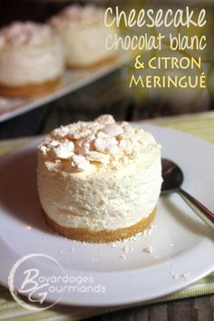 Bavardages gourmands : Cheesecake Chocolat blanc Citron Meringue, Cheesecakes, Dessert, Facon, Baking, Mario, Cook, Lemon Meringue Pie, Recipes