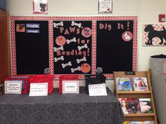 """My classroom for 2014-2015. """"Paws"""" for Reading dog theme bulletin board"""