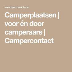 Camperplaatsen | voor én door camperaars | Campercontact