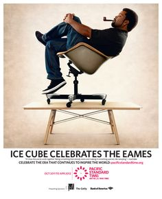 Ice Cube and the Eames... an unlikely combination of my heroes, but an awesome one.