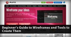 Beginner's Guide to Wireframes and Tools to Create Them